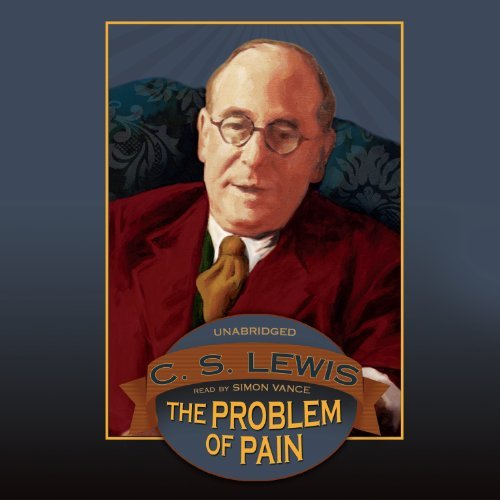 The Problem of Pain (LIBRARY EDITION) by C. S. Lewis (2000-08-19)