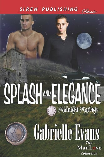 Splash and Elegance [Midnight Matings] (Siren Publishing Classic ManLove)