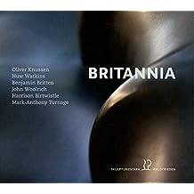 Britannia - Music by Huw Watkins; Oliver Knussen; Benjamin Britten; John Woolrich; Harrison Birtwistle; Mark-Anthony Turnage