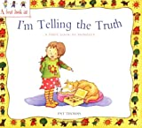 A First Look At: Honesty: I'm Telling The Truth by Pat Thomas (2007-11-22)