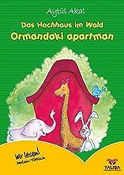 Das Hochhaus im Wald /Deutsch-Türkisch: Ormandaki Apartman