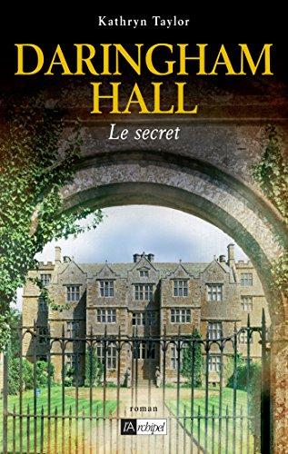 Daringham Hall, Tome 2 : Le secret