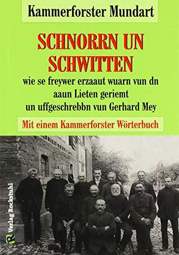 Kammerforster Mundart: Schnorrn un Schwitten mit dem Kammerforster Wörterbuch