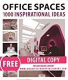 Office Spaces: 1000 Inspirational Ideas