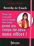 Secrets de Coach de Valérie Orsoni (2009) Relié