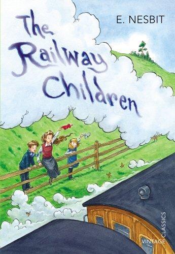 The Railway Children by Edith Nesbit (September 10,2012)