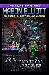 The Annexation War: Naero's War (The Citation Series Book 1) (English Edition)