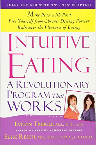 Intuitive Eating. A Revolutionary Program