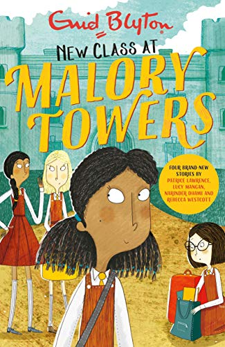 New Class at Malory Towers: Four brand-new Malory Towers (English Edition)
