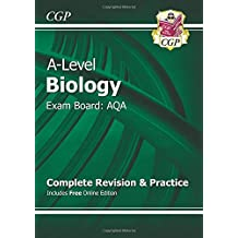 A-Level Biology: AQA Year 1 & 2 Complete Revision & Practice with Online Edition (CGP A-Level Biology)