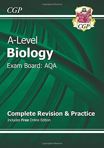 New A-Level Biology: AQA Year 1 & 2 Complete Revision & Practice with Online Edition (CGP A-Level Biology)