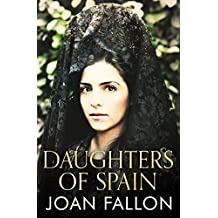 DAUGHTERS OF SPAIN: True stories of life in Spain