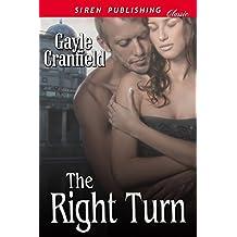 The Right Turn (Siren Publishing Classic)
