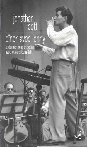 Dîner avec Lenny : Le dernier long entretien avec Leonard Bernstein