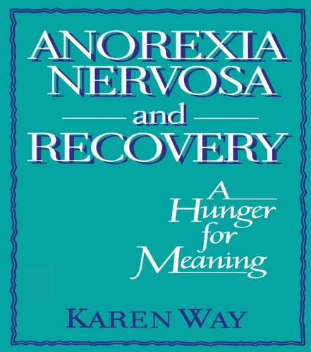 Anorexia Nervosa and Recovery: A Hunger for Meaning (Haworth Women's Studies) por Ellen Cole