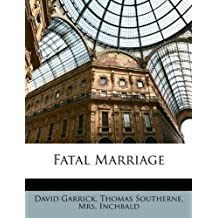 Fatal Marriage