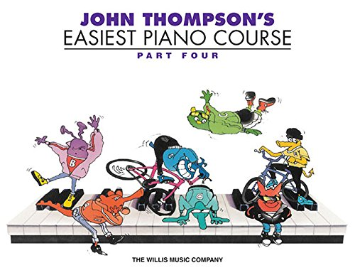John Thompson's Easiest Piano Course, Part Four por John Thompson
