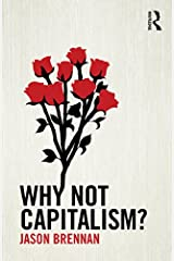 Why Not Capitalism? (English Edition) Versión Kindle