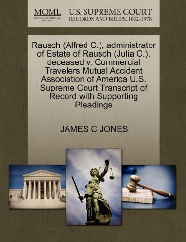 rausch-alfred-c-administrator-of-estate-of-rausch-julia-c-deceased-v-commercial-travelers-mutual-acc