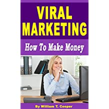 Viral Marketing: How to Make Money (English Edition)