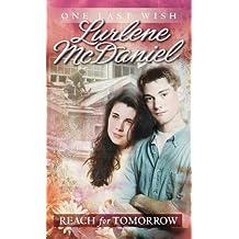 Reach for Tomorrow (One Last Wish) by Lurlene McDaniel (1999-07-13)