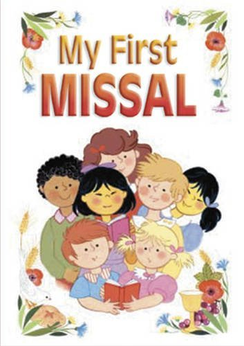 My First Missal: with New Translation of Order of Mass by Maria Luisa Benigni (2004-01-01)