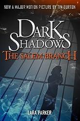 Dark Shadows 2: The Salem Branch (English Edition)