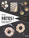 P�tes ! � tartes, � pizzas, � beignet...
