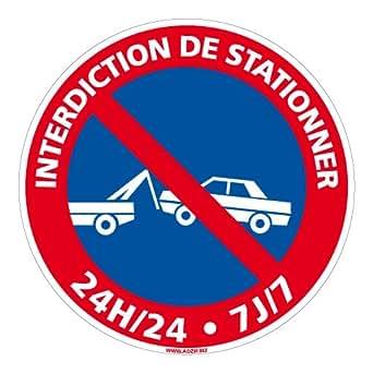 achetez interdiction de stationner 24h 24 7j 7 adh sif autocollant sticker porte portail. Black Bedroom Furniture Sets. Home Design Ideas
