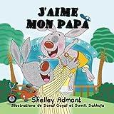 J'aime mon papa: Livre pour enfant, French Children's books (French Bedtime Collection)