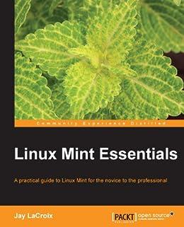 Linux Mint Essentials von [LaCroix, Jay]