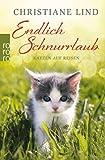 Endlich Schnurrlaub: Geschichten von Katzen auf Reisen von Christiane Lind