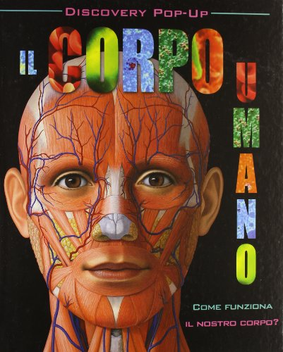 Il corpo umano. Libro pop-up