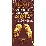 Hugh Johnson's Pocket Wine Book 2017 (English Edition)