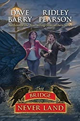 The Bridge to Never Land (Peter and the Starcatchers) by Barry, Dave, Pearson, Ridley (2012) Paperback