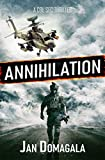 Annihilation (A Col Sec Thriller Book 10) by Jan  Domagala