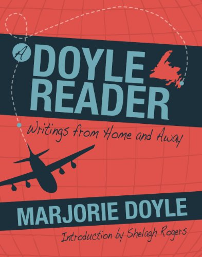 A Doyle Reader: Writings From Home and Away (Boulder Home)