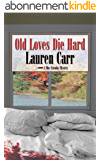 Old Loves Die Hard (A Mac Faraday Mystery Book 2) (English Edition)