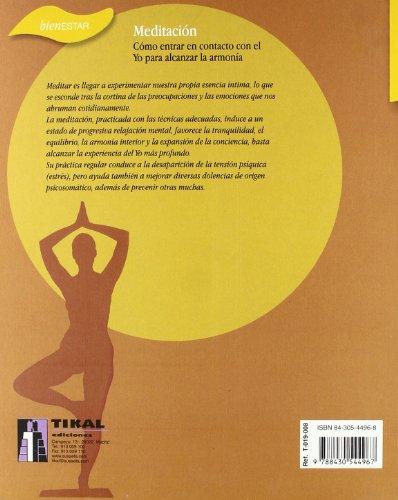 Meditacion. Como Entrar En Contacto Con El Yo (Bienestar)