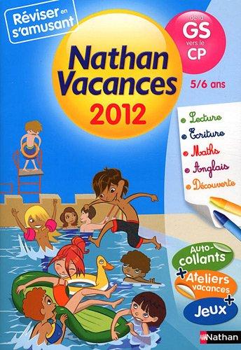 Nathan vacances de la GS vers le CP par Christelle Chambon, Sandrine Guilloré-Chotard