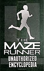 The Maze Runner Unauthorized Encyclopedia