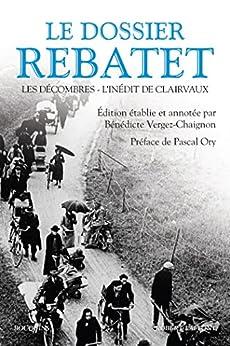 Le Dossier Rebatet (Bouquins) par [REBATET, Lucien]