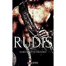 RUDIS: (Novela histórica)