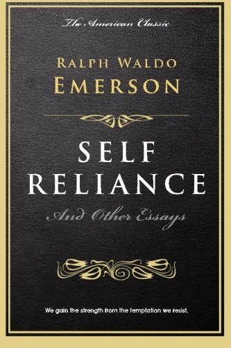 Self Reliance: and Other Essays (The Millionaire's Library) por Ralph Waldo Emerson