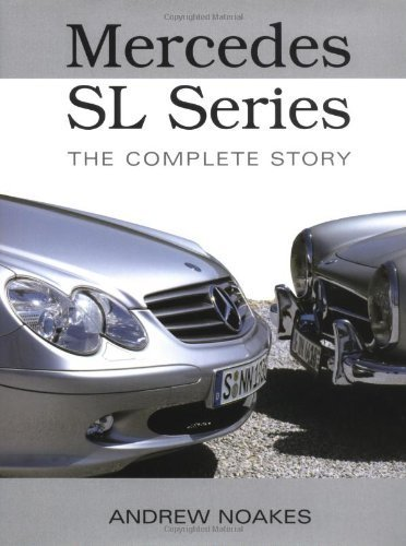 Mercedes-Benz SL Series (Mercedes SL) by Noakes, Andrew (2004) Hardcover