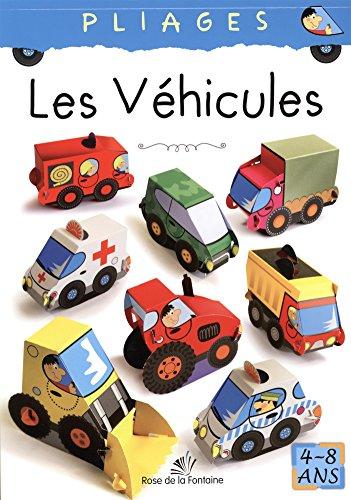 Les véhicules : Pliages 4-8 ans