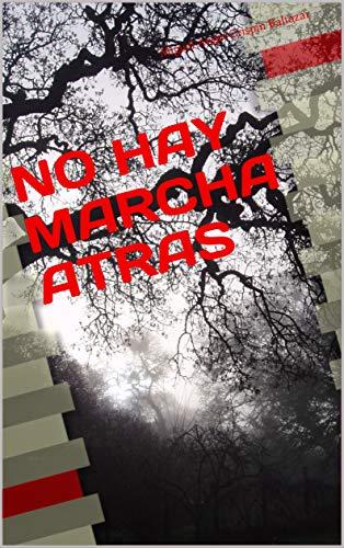 NO HAY MARCHA ATRAS