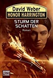 Honor Harrington: Sturm der Schatten