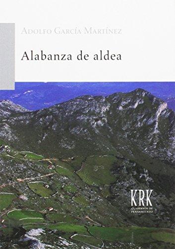 Alabanza de aldea (Cuadernos de Pensamiento)