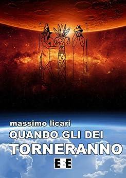 Quando gli dei torneranno (Altrimondi Vol. 11) (Italian Edition) by [Licari, Massimo]
